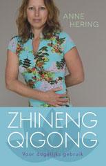 Zhineng Qigong boekentip - Zhineng Qigong voor het dagelijks gebruik