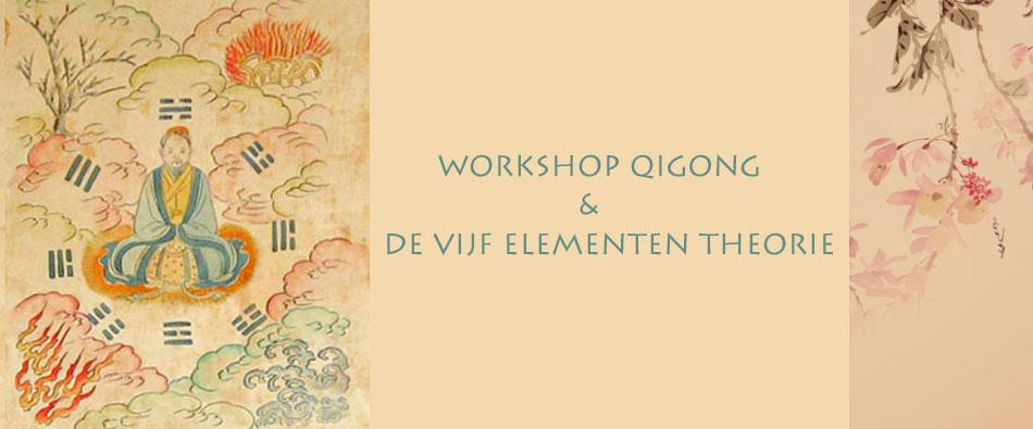 Qigong en de vijf elementen leer workshop 2019
