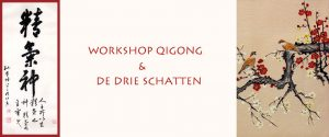 Qigong en De drie schatten workshop 2019